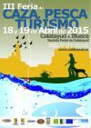 Durante este fin de semana, Calatayud celebrar� la III Feria de Caza, Pesca y Turismo